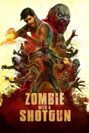 Zombie with a Shotgun