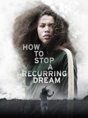 How to Stop a Recurring Dream